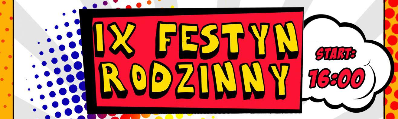 IX Festyn Rodzinny