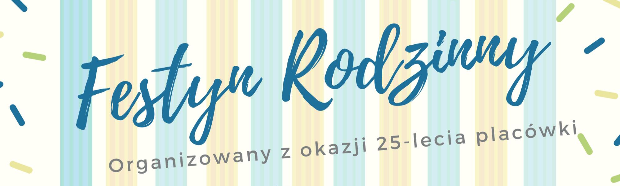 Festyn Rodzinny z okazji 25-lecia przedszkola